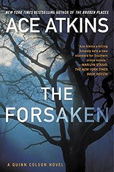 The Forsaken (A Quinn Colson Novel) von [Atkins, Ace]