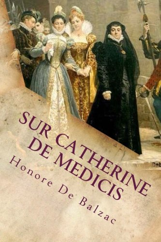 Sur Catherine De Medicis [Pdf/ePub] eBook