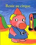 Rosie au cirque