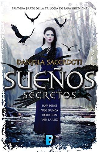 Sueños secretos (Trilogía Sara Midnight 1) por Daniela Sacerdoti
