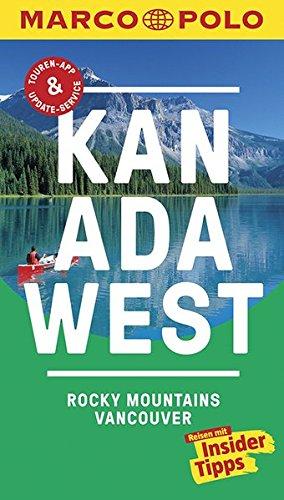 MARCO POLO Reiseführer Kanada West, Rocky Mountains, Vancouver: Reisen mit Insider-Tipps. Inklusive kostenloser Touren-App & Update-Service (Columbia, British Kanada)