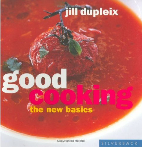 Good Cooking: The New Basics