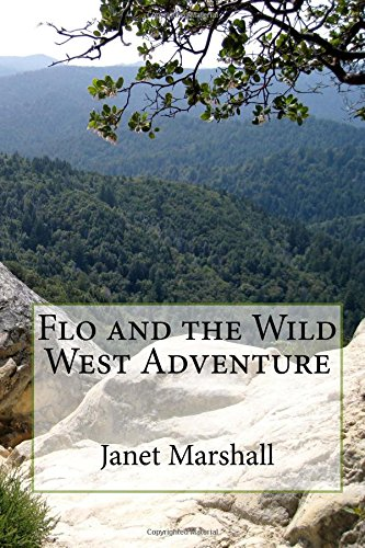 Flo and the Wild West Adventure