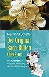 Der Original Bach-Blüten Check-up-Set: Das Kartenset zur einfachen Anwendung der Bachblütentherapie. Mit 41 Karten