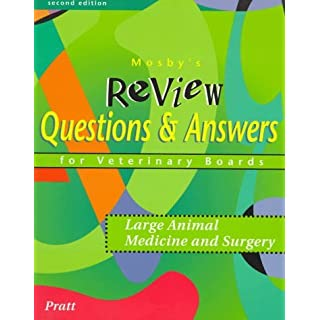 Mosby's Review Questions & Answers For Veterinary Boards: Large Animal Medicine & Surgery: Large Animal Medicine and Surgery by Paul Pratt VMD (1997-11-13)