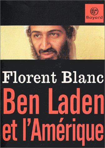 Ben Laden et l'Amérique par Florent Blanc