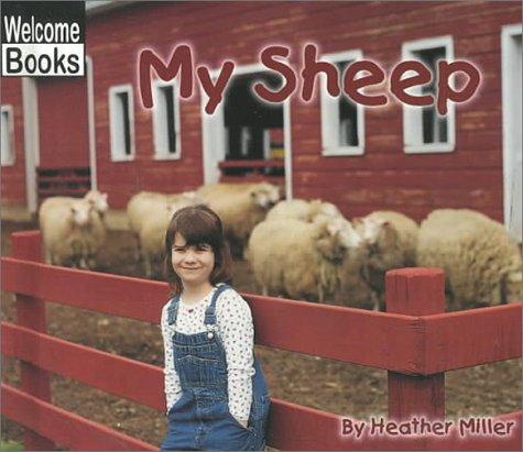 My Sheep (Welcome Books: My Farm)