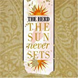 Songtexte von The Herd - The Sun Never Sets