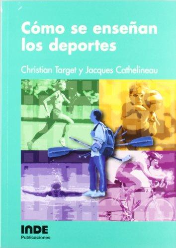 cmo-se-ensean-los-deportes-pedagoga-de-la-educacin-fsica-y-el-deporte