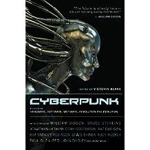 Cyberpunk: Stories of Hardware, Software, Wetware, Evolution, and Revolution