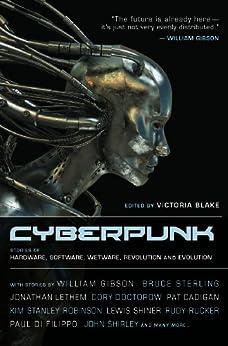 cyberpunk-stories-of-hardware-software-wetware-evolution-and-revolution