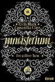 Magisterium: Der goldene Turm. Band 5 (Magisterium-Serie) - Cassandra Clare