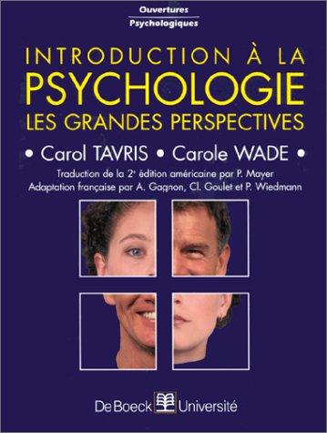 INTRODUCTION A LA PSYCHOLOGIE. Les grandes perspectives, 2ème édition par Carol Tavris