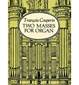 (TWO MASSES FOR ORGAN) BY Couperin, Francois(Author)Paperback Dec-1994