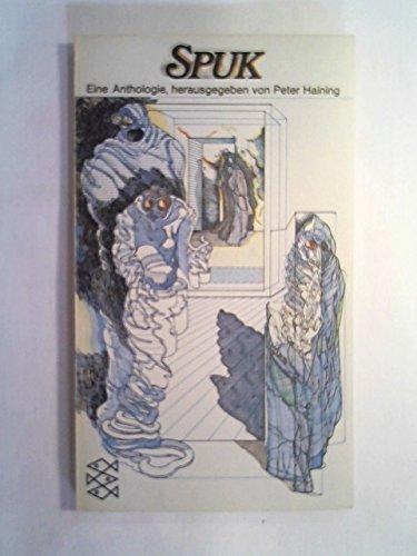 Spuk. Eine Anthologie. 13 teuflische Stories über Zauberei, Schwarze Magie und Voodoo.