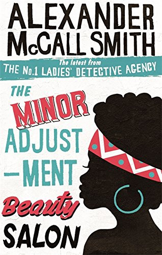 The Minor Adjustment Beauty Salon: 14 (No. 1 Ladies' Detective Agency)