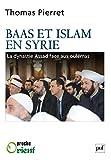 Image de Baas et Islam en Syrie: La dynastie Assad face aux oulémas