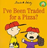 I've Been Traded for a Pizza? (Peanuts)