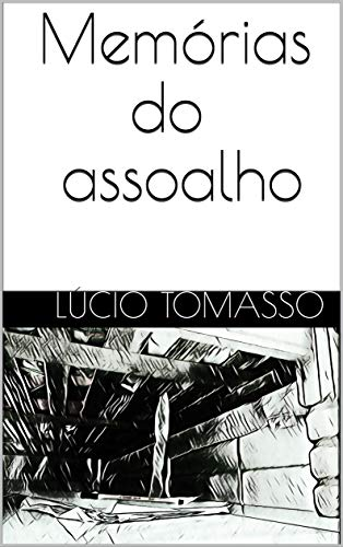 Memórias do assoalho (Portuguese Edition) book cover