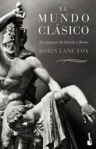Descargar Libro El Mundo Clásico (Booket Logista) de Robin Lane Fox