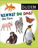 DUDEN Pappbilderbücher Kennst Du das?: Kennst du das? Die Tiere - J. W. von Goethe