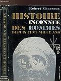 histoire inconnue des hommes depuis cent mille ans