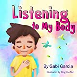 Listening to My Body: A guide to helping kids understand the connection between their sensations (what the heck are thos