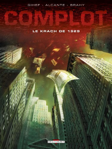 Complot T01: Le Krach de 1929