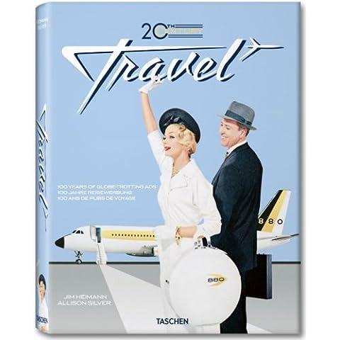 Twentieth century travel. Ediz. italiana, spagnola e portoghese