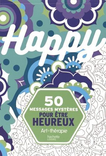 50 messages mystères pour être heureux (Loisirs / Sports/ Passions)