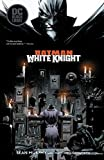 Batman - White Knight (2017-2018) (English Edition) - Format Kindle - 9781401289867 - 13,16 €