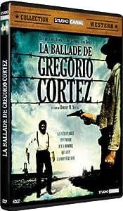 La Ballade de Gregorio Cortez
