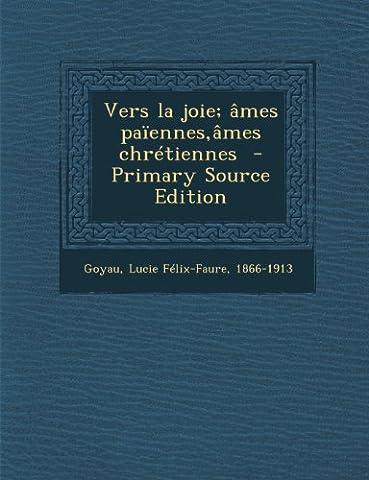 Vers La Joie - Vers La Joie; Ames Paiennes, Ames