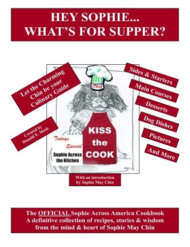 hey-sophie-whats-for-supper-the-official-sophie-across-america-cookbook