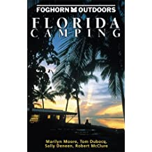 Florida Camping (Moon Florida Camping)