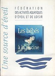 Les bébés à la piscine : Une source d'éveil