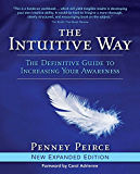 The Intuitive Way: The Definitive Guide to Increasing Your Awareness (English Edition)