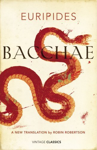 Bacchae (Vintage Classics) by Euripides (2014) Hardcover