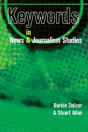 Keywords in News and Journalism by Barbie Zelizer (1-Jul-2010) Hardcover
