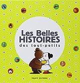 Les belles histoires des tout-petits : Avec 5 livres