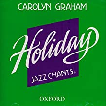 Holiday Jazz Chants: Compact Disc by Carolyn Graham (1999-11-18)