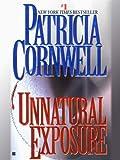 Image de Unnatural Exposure: Scarpetta (Book 8)