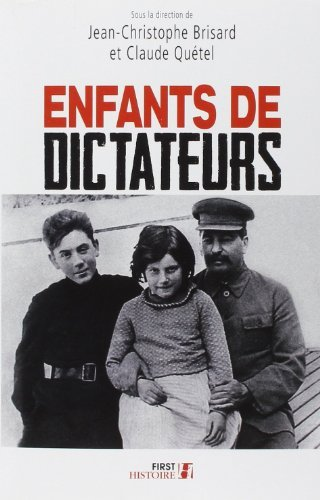 Enfants de dictateurs de Jean-Christophe BRISARD (9 octobre 2014) Broch