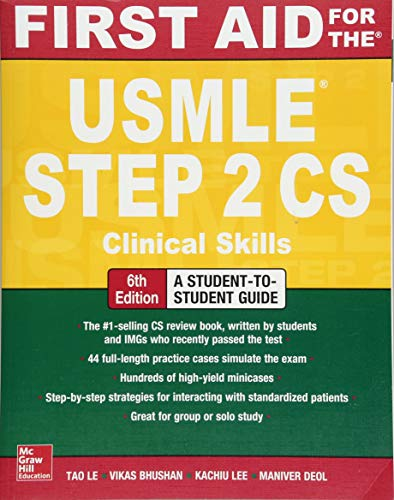 First Aid for the USMLE Step 2 CS, Sixth Edition por Tao Le