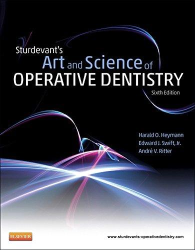 Sturdevant's Art & Science of Operative Dentistry - E-Book (Roberson, Sturdevant's Art and Science of Operative Dentistry) (English Edition)