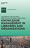 Knowledge Management in Libraries and Organizations (IFLA Publications)