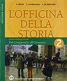 L'officina Della Storia. Con Laboratorio. Ediz. Verde. Per La Scuola Media: 2