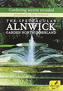 Spectacular Alnwick Gardens The NEW DVD