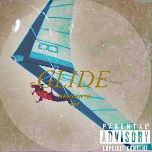 Glide [Explicit] - Glide Cap