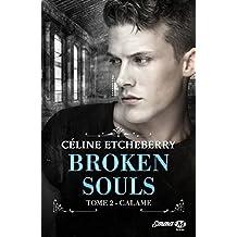 Calame: Broken Souls, T2